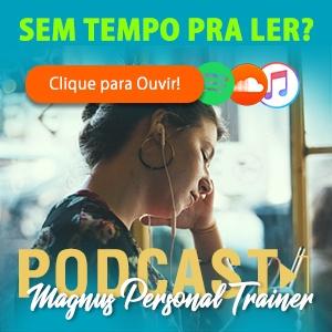 Mulher ouvindo o podcast do Magnus Personal Trainer